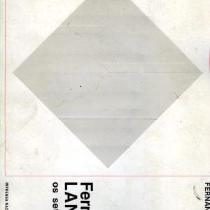 Fernando Lanhas e os sete rostos - 167 p. 15 euros