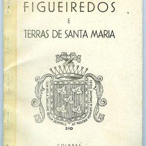 Figueiredos e terras de Santa Maria- 27 p. 5 euros