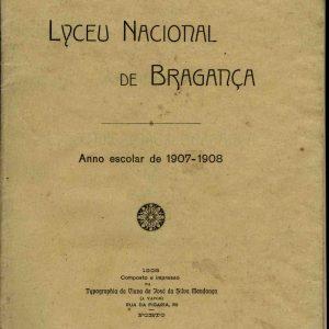 Annuario do Liceu Nacional de Bragança, Anno Escolar de 1907-1908