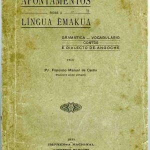 Apontamentos sobre o dalecto Emakua, 1933, 184 páginas