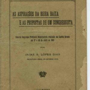 As Aspirações da Beira baixa e as Propostas de um Progressista, 1923, 24 pág