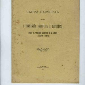 Carta Pastoral sobre a Comunhão frequente e Quotidiana,  1907, 32 pág
