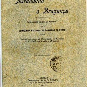 o Caminho de Ferro- Mirandella a Bragança 1907, 62 paginas